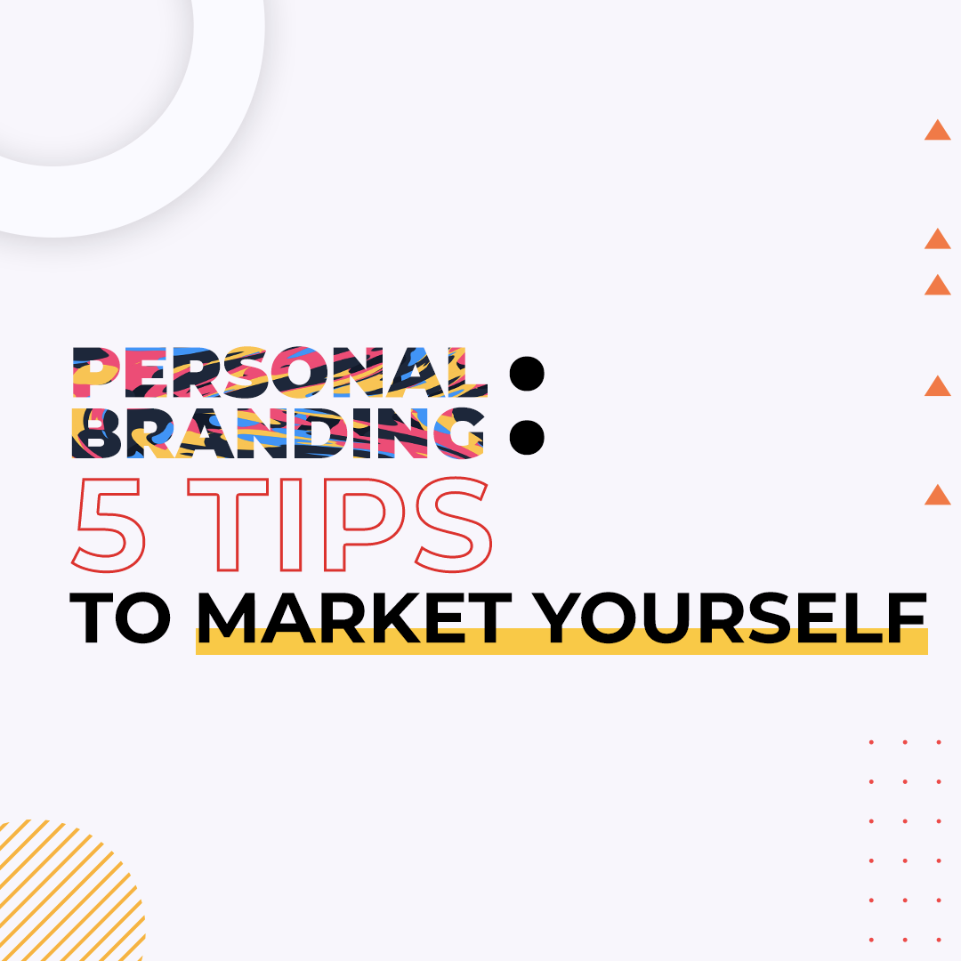 Personal Branding: Market Yourself in the Right Way
