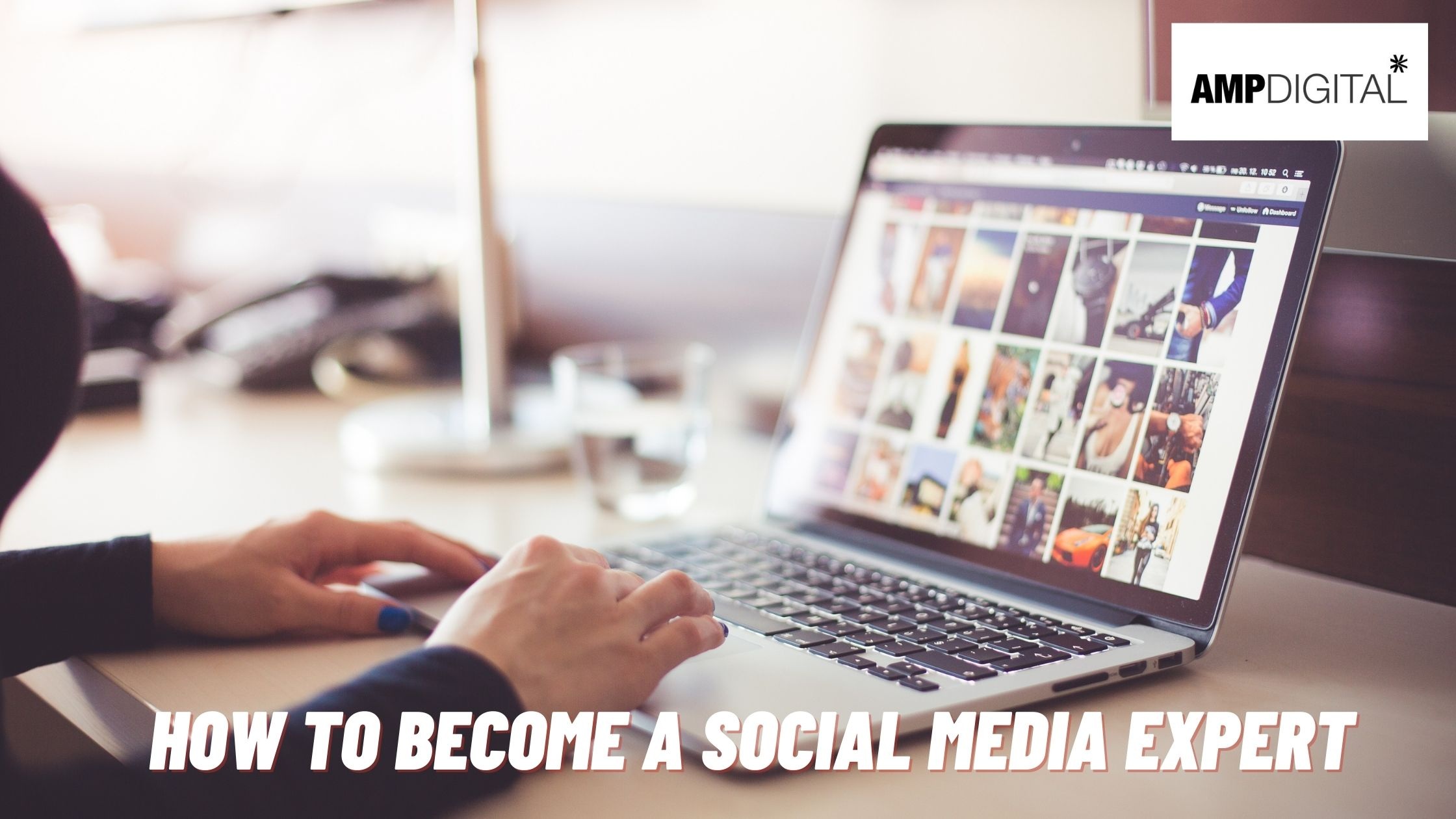 How To Become A Social Media Expert