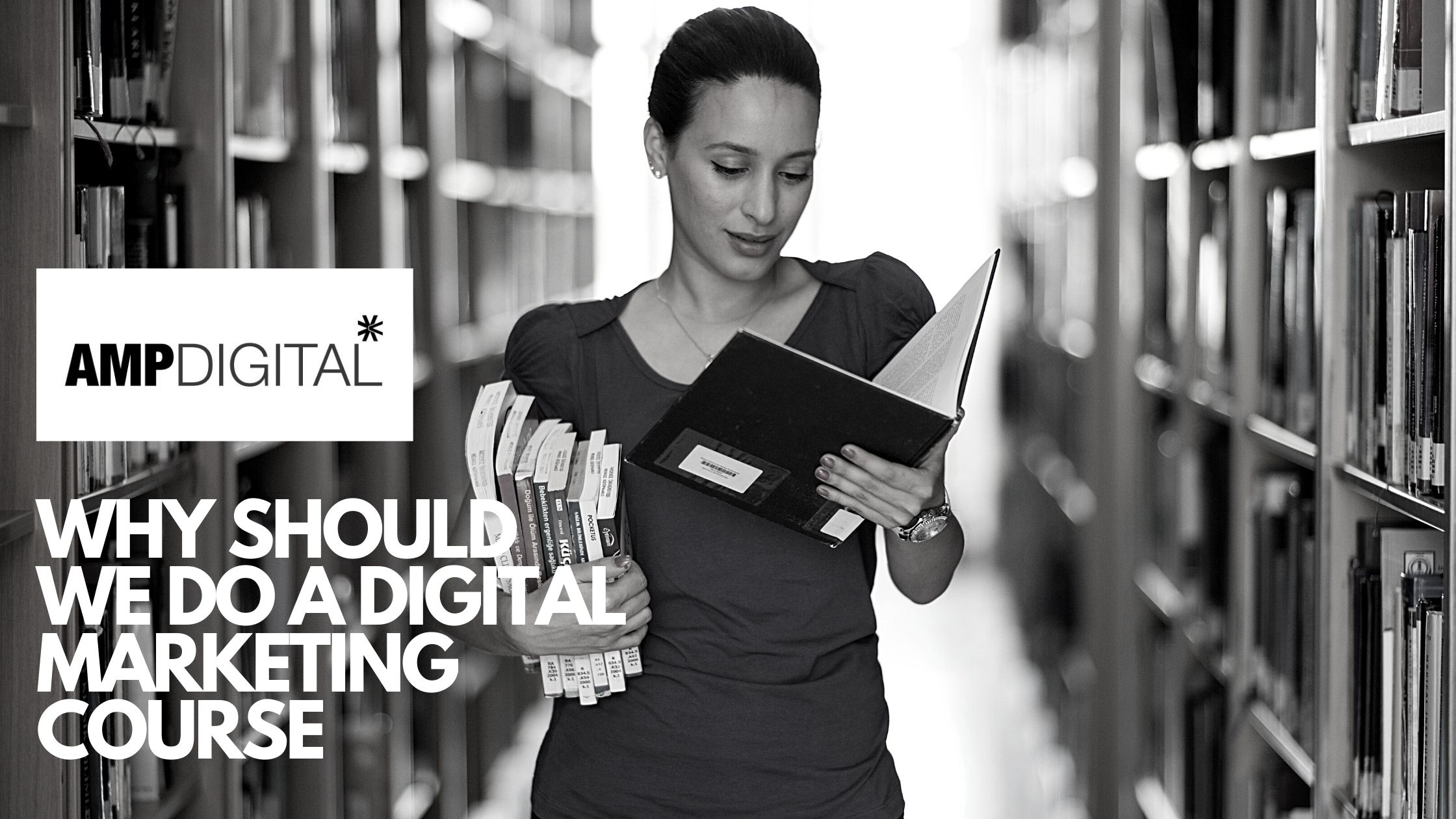 Why should we do a Digital Marketing course?